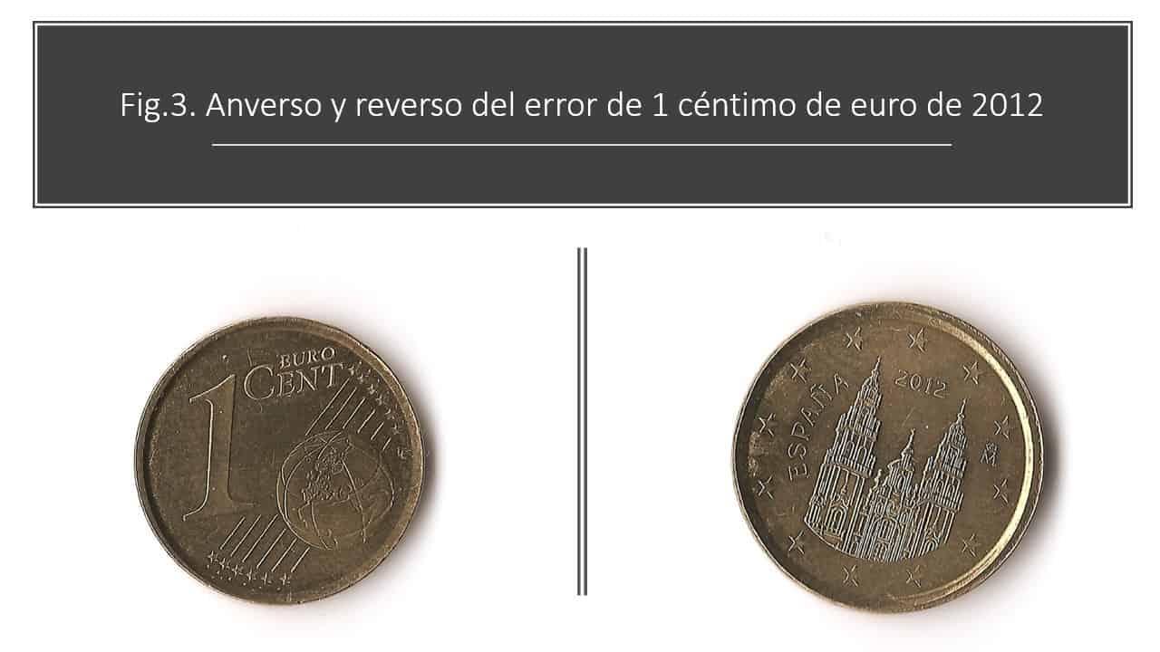 Fig.3. Anverso y reverso del error de 1 céntimo de euro de 2012