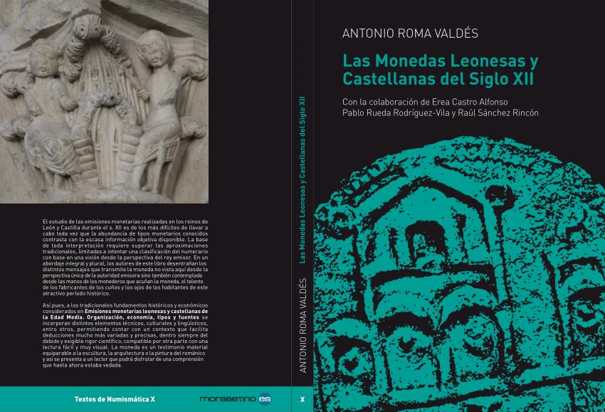 LAS MONEDAS LEONESAS Y CASTELLANAS DEL SIGLO XII