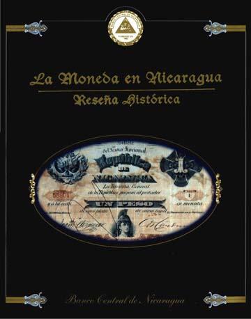La moneda en Nicaragua. Reseña histórica