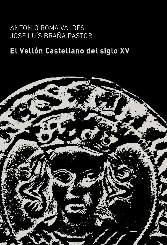 El vellón castellano del siglo XV