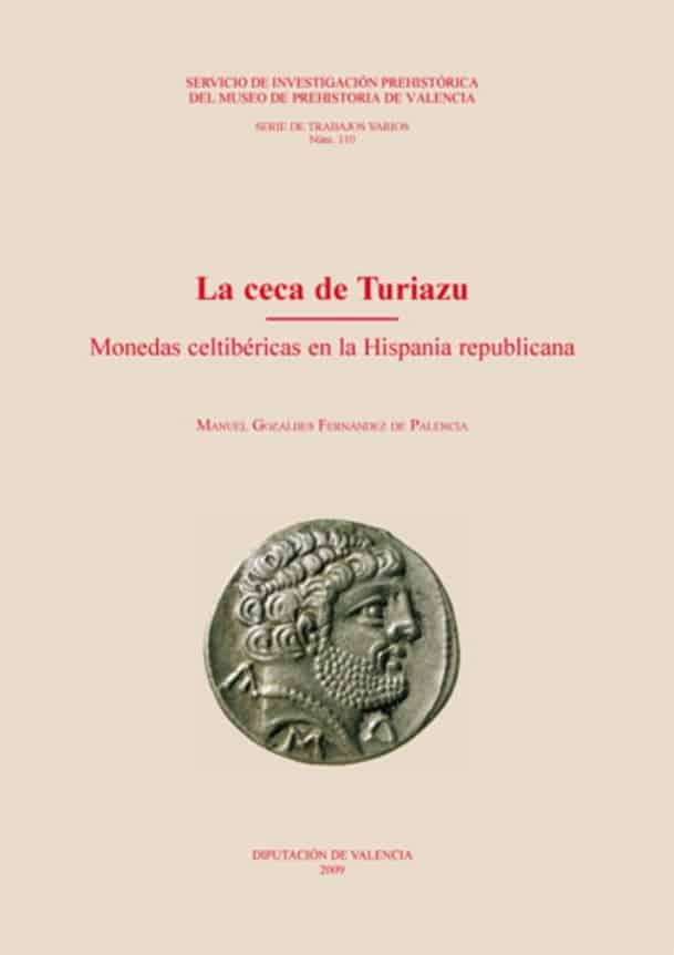 La ceca de Turiazu. Monedas celtibéricas en la Hispania republicana