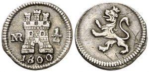1/4 de real. Santa Fe de Nuevo Reino. 1800/799.1/4 de real. Santa Fe de Nuevo Reino. 1800/799.